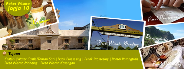 Kraton | Water Castle/Taman Sari | Batik Prossesing | Perak Prossesing | Pantai Parangtritis | Desa Wisata Manding | Desa Wisata Kasongan